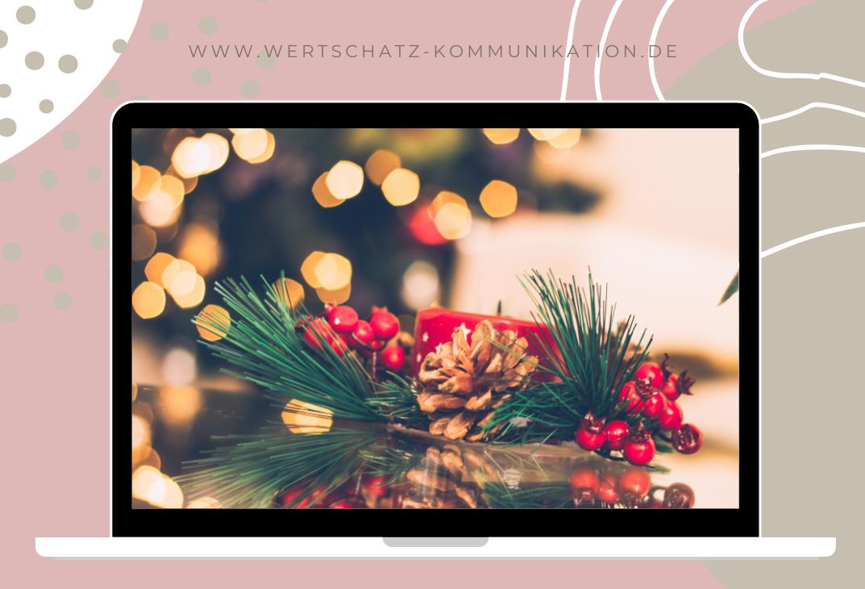 Von digitalen Weihnachtsfeiern und Besinnlichkeit übers Internet